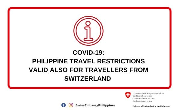COVID-19: PHILIPPINE TRAVEL RESTRICTIONS VALID ALSO FOR TRAVELLERS FROM SWITZERLAND © FDFA